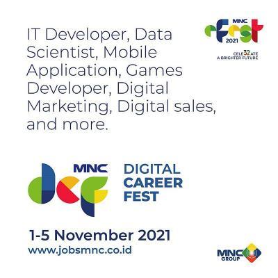 "Cek di Sini, Bursa Ratusan Lowongan Kerja ""MNC Group Digital Career Fest"" 1-5 November 2021!"