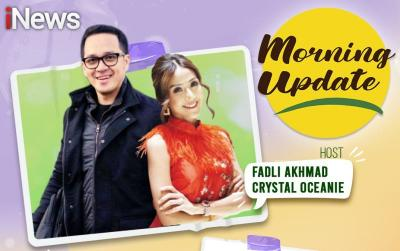 Kesehatan itu Penting! Yuk Kulik Berbagai Tips Hidup Sehat Bersama Fadli Akhmad dan Crystal Oceanie Hanya di Morning Update, iNews
